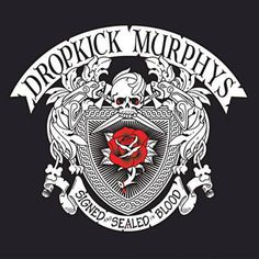 Found Rose Tattoo by Dropkick Murphys with Shazam, have a listen: http://www.shazam.com/discover/track/75593847