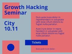 Edit this really cool template for a Business events post. A colourful background showing pink shapes and blue text displaying information on a growth hack seminar.
