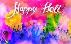Enjoy every colour of Holi and you will get every happiness desire. God is always with you. Enjoy every moment. Happy Holi!