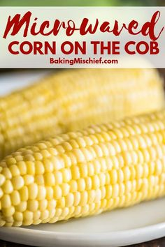 Microwave corn on the cob is the easiest way to cook a whole ear of corn. It& quick, mess-free, and comes out perfect every time. Sweet Corn In Microwave, Cooking Sweet Corn, Microwave Recipes, Crockpot Recipes, Microwave Food, Casserole Recipes, Microwave Vegetables, Veggies, Fresh Vegetables