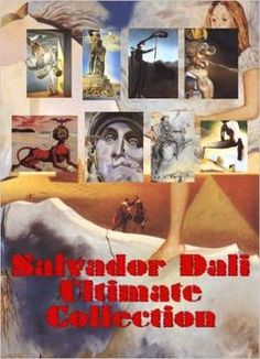 Ultimate Salvador Dali Collection: Modern Art From The Famous Creator PDF