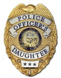 Police Officer's Daughter Badge