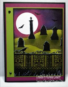 Woohaha! Gotta love a scary graveyard for a Halloween scene. The highlights and shadows really add to the finish card. This is a perfect Halloween card for the pre-teen or teen. Those cards are someti