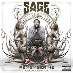 [Listen] Stream Sage The Gemini's Debut Album 'Remember Me' #Getmybuzzup- http://getmybuzzup.com/wp-content/uploads/2014/03/sage-the-gemini-remember-me.jpg- http://getmybuzzup.com/sage-the-gemini-remember-me-stream/- Sage The Gemini – 'Remember Me' (Album Stream) ByAmber B Over the past year Sage The Gemini has been blowing up, as his two smash hitsGas PedalandRed Nosehave respectively reached Platinum and Gold status and we entered a joint venture