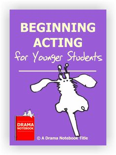 Beginning Acting Lesson Plan for Younger Students