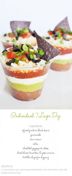 Seven-Layer Dip Cups Individual 7 Layer Dip. SO wonderful! You could load each ingredient into a big ziploc and cut the tip to use as a pour! Tapas, Great Recipes, Favorite Recipes, Football Food, Football Baby, Party Snacks, Party Games, Appetizer Recipes, Appetizer Party