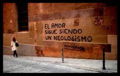 El amor sigue siendo un neologismo by Neorrabioso (Batania)