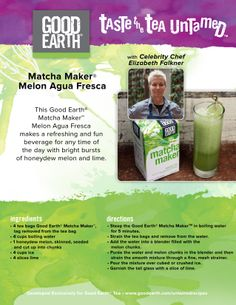 This Good Earth Matcha Maker Melon Agua Fresca makes a refreshing and fun beverage for any time of the day with bright bursts of honeydew melon and lime.