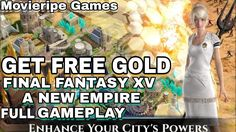 Get Free Gold in Final Fantasy XV A New Empire Gameplay Walkthrough Cheat Pack Tips Hack Resources How to Get FREE Gold in Final Fantasy XV A New Empire Game Gameplay Walkthrough Cheat 100 Pack Top Tips Resources Hack Alexis Ren is waiting for you! Join the adventure! Be the hero of your own Final Fantasy XV adventure in the brand new mobile strategy game Final Fantasy XV: A New Empire! Build your own kingdom discover powerful magic and dominate the realm alongside all of your friends! Final…