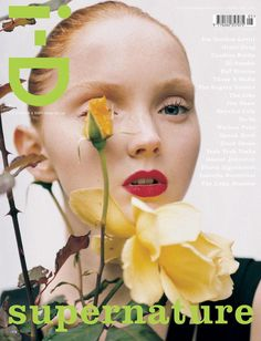 "The Scratch and Sniff Issue, No. 266, May 2006 ""I love i-D. As a London girl I grew up familiar with its cutting edge stories and iconic imagery, so I was honored to join the women (and men) who've managed to blink their way onto a cover! This cover was shot with Tim Walker and Edward Enninful who are always a joy to work with and the flower-covered-eye was an idea made spontaneously one sunny London day!"" Lily Cole, cover star"