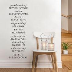 Desatero lásky ... Home Decor, Decoration Home, Room Decor, Home Interior Design, Home Decoration, Interior Design
