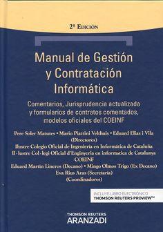 Manual de gestión y contratación informática. 2ª ed. (2016)