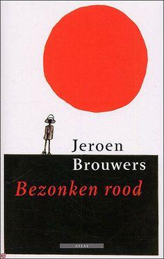 Bezonken Rood - Jeroen Brouwers (Dutch)