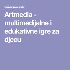 Artmedia - multimedijalne i edukativne igre za djecu