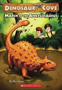 Dinosaur Cove: March of the Ankylosaurus 3 by Rex Stone (2008, Paperback)  | eBay