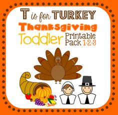 Thanksgiving printable tot pack for toddlers and preschoolers! T is for Turkey, featuring numbers 1-3. Trace, color, match, and count with turkeys, pilgrims, and cornucopias.