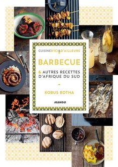 Épinglé par ��CM�✿⊱ Barbecue et autres recettes d'a kobus botha