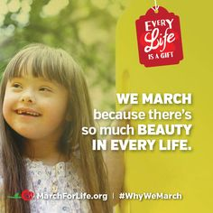 We march because there's so much beauty in every life!