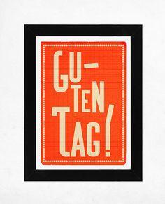 Guten Tag Orange. Illustration print 8.27 x 11.70 (A4). Greeting in German.