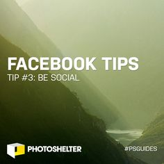 Facebook Tips for Photographers: Tip #3 – Be Social - http://engage360.me/2014/03/26/facebook-tips-for-photographers-tip-3-be-social/  http://engage360.me