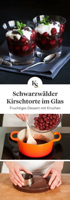 Schwarzwälder Kirschtorte im Glas A Black Forest cake without baking? This dessert is quickly and easily prepared in a glass and served as a fruity finish to your menu. Black Forest Cherry Cake, Black Forest Cheesecake, Food To Go, Food And Drink, Desserts In A Glass, Tasty Bakery, Dessert Party, Christmas Baking, Sweet Treats