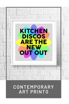 This modern kitchen art print will add a burst of colour and style to your kitchen decor. Wall art that adds a pop of colour, the perfect staying in quote! This kitchen disco art print makes a great birthday gift, new parents gift and Christmas gift in lockdown. Brighten your kitchen wall decor with this art print. Shop the range at our site. Hallway Wall Decor, Wall Art Decor, Monochrome Interior, Interior Design, Kitchen Art, Kitchen Decor, Contemporary Art Prints, Gallery Walls, Nursery Room Decor