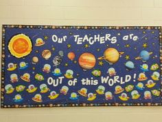 """""""Out of this world"""" bulletin board"""