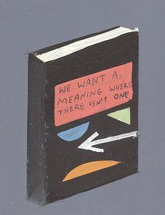 Nós queremos um significado onde não há um