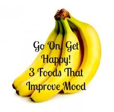 3 foods that may just improve your mood!