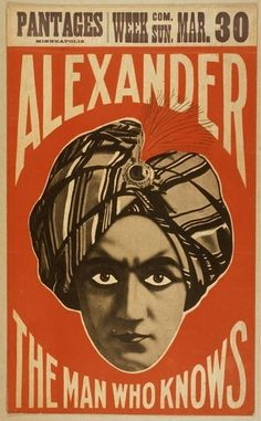 Alexander poster: the man who knows