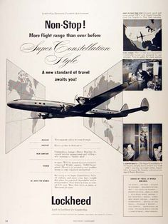 1954 Lockheed Super Constellation original vintage advertisement. Illustrated in black & white with interior views. Includes list of 19 major airlines presently flying the Constellation.