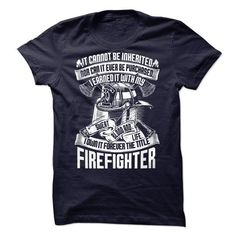 Forever the title Firefighter T Shirts, Hoodies. Check price ==► https://www.sunfrog.com/LifeStyle/Im-a-Firefighter-48184809-Guys.html?41382
