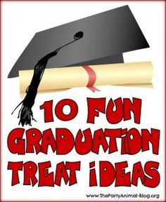 10 Fun Graduation Treat Ideas  Love the smarties idea and also the ham and cheese rolled with chive