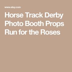 Horse Track Derby Photo Booth Props Run for the Roses