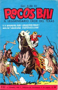 LA RIVOLTA DEI NEGUIRITOS - Albi di Pecos Bill n.° 12 - 9 dicembre 1960