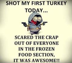 10 Thanksgiving Minion Quotes & Images thanksgiving minion happy thanksgiving thanksgiving quotes minion quotes thanksgiving wishes thanksgiving quotes and sayings thanksgiving minion quotes thanksgiving sayings Turkey Jokes, Funny Turkey, Funny Shit, Funny Jokes, Funny Stuff, Hilarious, Funny Things, Funny Cartoons, Funny Commercials