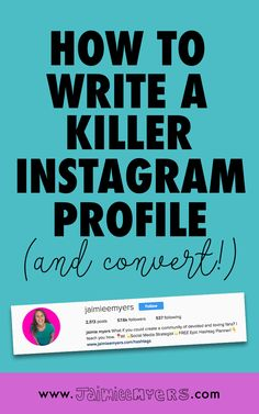 How to Write a Killer Instagram Bio | Jaimie Myers | Ready to see Instagram convert and really work for you? Your Instagram bio and profile are so important! 5 things to include: your name, who you help, how you help them, a call to action and your website. Don't forget these important things in your social media bios! Click through to learn more!