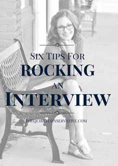 Six Tips For Rocking An Interview