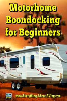 BOONDOCKING! We can't wait to scope out some good spots...