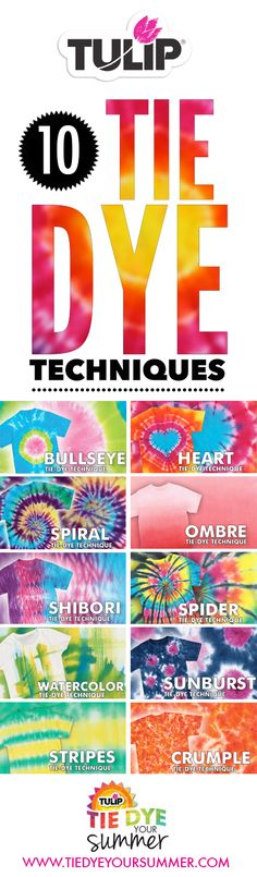 Learn how to tie dye with these 10 Tie Dye Technique DIYs...get all the instructions over on our Tie Dye Your Summer site + get lots of fun party ideas, product info, tips and hints and more!