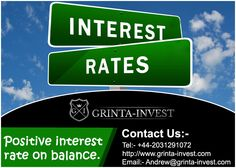 Positive #interest_rate on balance-An interest rate is the rate at which interest is paid by borrowers (debtors) for the use of #money that they borrow from lenders (creditors). Specifically. The interest rate is a percentage of principal paid a certain number of times per period for all periods during the total term of the loan or credit. For more details please visit @ http://goo.gl/3mk59Z