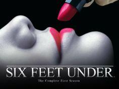 Six Feet Under- Love this show!!