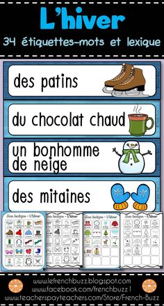 L'hiver - 34 mots-étiquettes en couleur pour le mur de mots et 2 pages de lexique (en couleur et en noir et blanc) que les élèves peuvent utiliser comme dictionnaire personnel. French Teacher, Teaching French, Learning Resources, Teacher Resources, French Sentences, French For Beginners, Bilingual Classroom, Core French, French Classroom