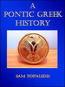A PONTIC GREEK HISTORY BY SAM TOPALIDIS