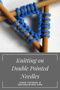 How to Knit in the Round on Double Pointed Needles (dpn) -- Instructions and Video Tutorial from Squigglidinks.com