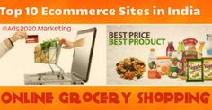 Ads2020-  What are 10 Best Ecommerce Store Websites For Shopping Grocery Items Online in India #advertising