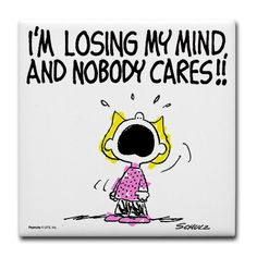 story of my life ;) #peanuts #sally