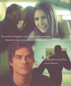 """""""There was no world for her, if there was no Damon..."""" -Book quote"""