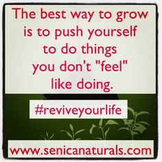 #inspiration #senicasays #reviveyourlife #pushyourself #motivation