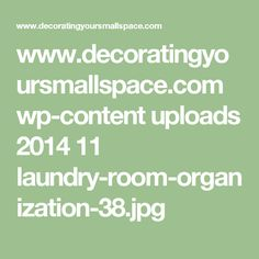 www.decoratingyoursmallspace.com wp-content uploads 2014 11 laundry-room-organization-38.jpg